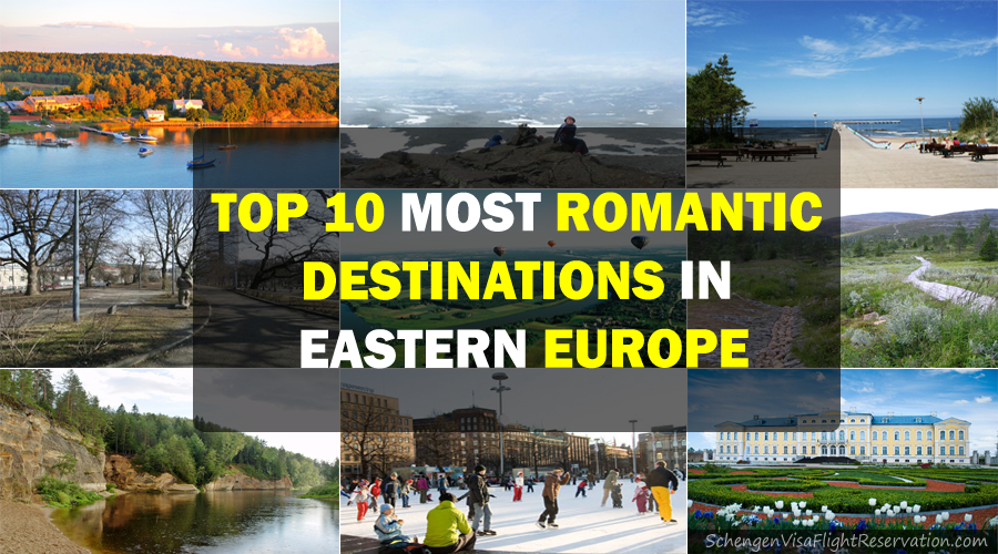 Top 10 most romantic destinations in eastern europe for Top 10 most romantic vacations