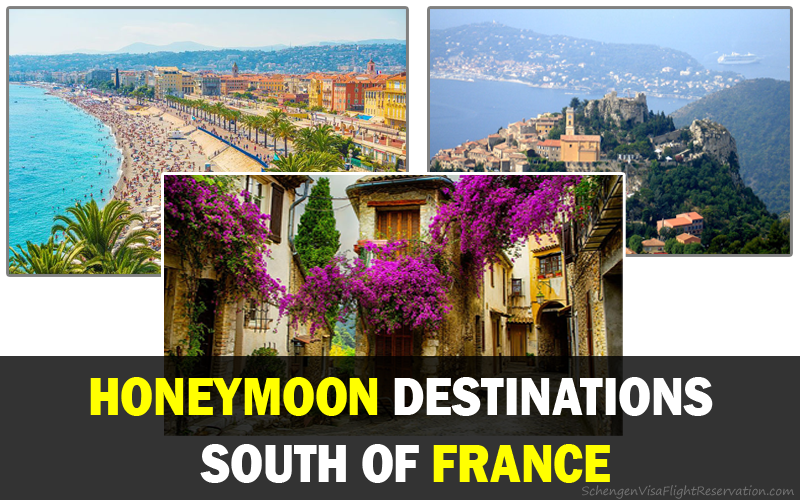 Best honeymoon destinations south of france schengen travel for Where to go for a honeymoon